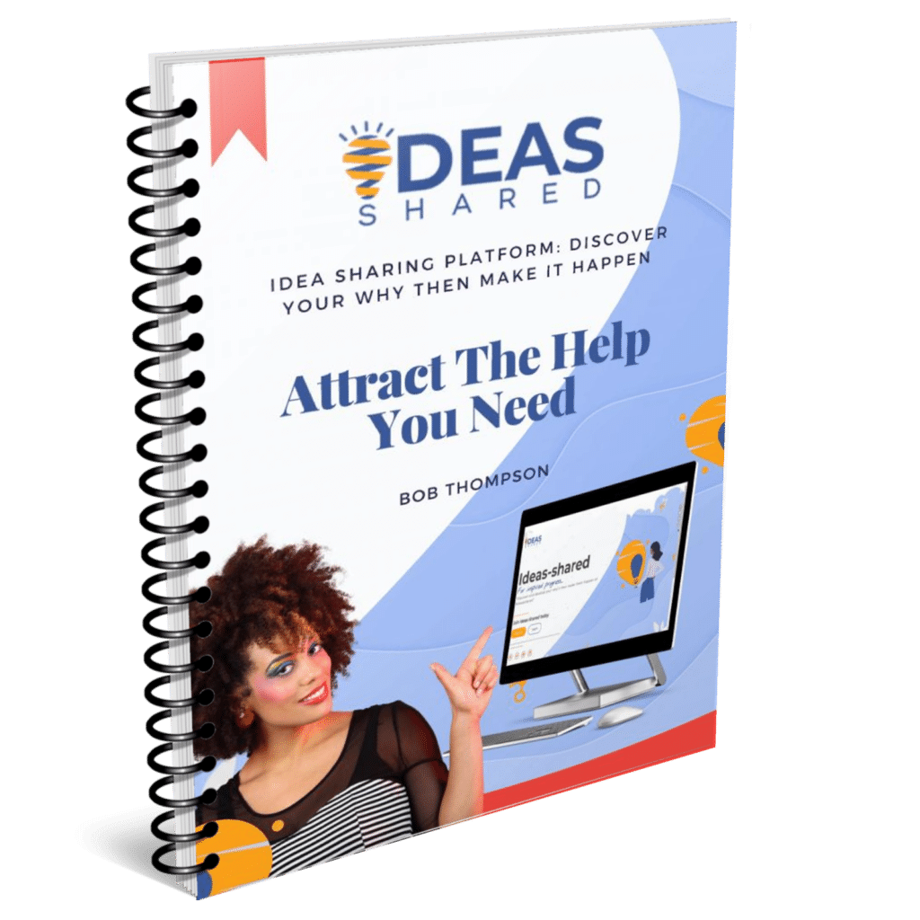Ideas-Shared Guide - Attract The Help You Need